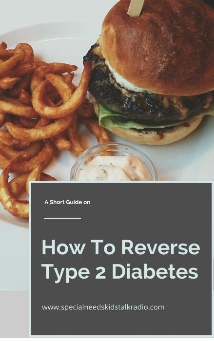 How To ReverseType 2 Diabetes