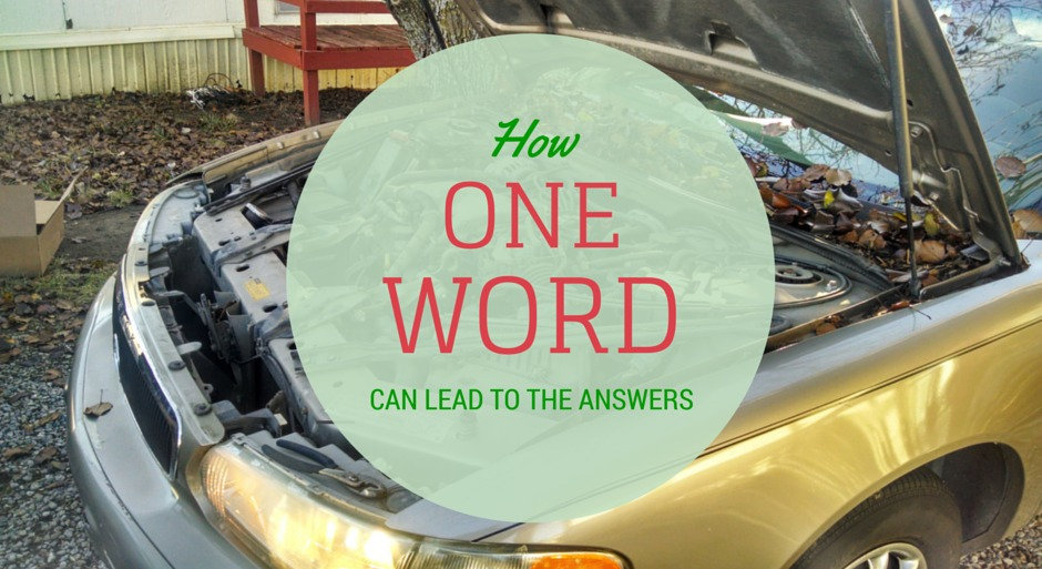 HOW ONE WORD CAN LEAD TO THE ANSWERS