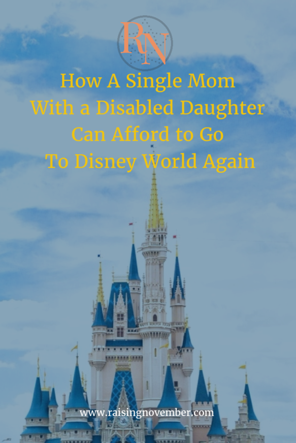 how a single mom with a disabled daughter can afford disney world vacation